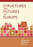 Structures and Futures of Europe